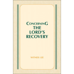 Concerning the Lord's Recovery
