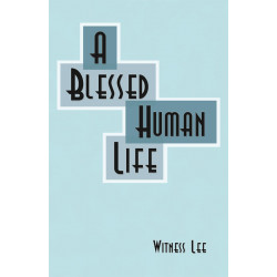 Blessed Human Life, A