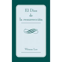 Dios de la resurrección, El