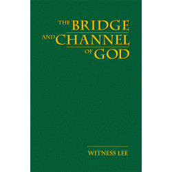 Bridge and Channel of God, The
