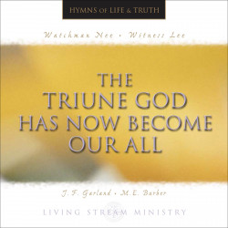 Triune God Has Now Become...