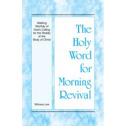 HWMR: Walking Worthily of...