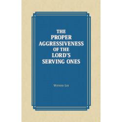 Proper Aggressiveness of...
