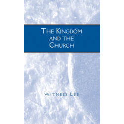 Kingdom and the Church, The