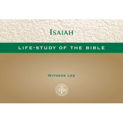 Life-Study of Isaiah...