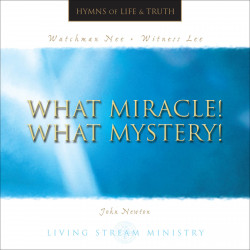 What Miracle! What Mystery!...