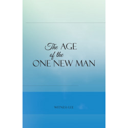 Age of the One New Man, The