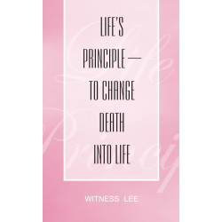 Life's Principle--to Change...