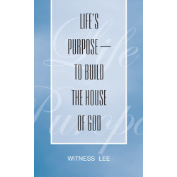Life's Purpose--to Build...