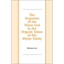 Organism of the Triune God...