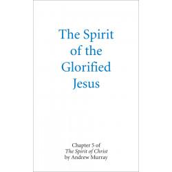 Spirit of the Glorified...