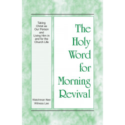 HWMR: Taking Christ as Our...