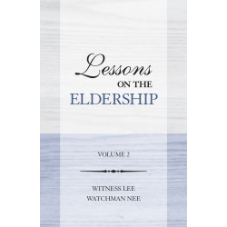 Lessons on the Eldership,...
