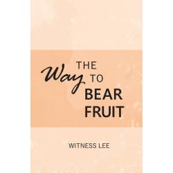 Way to Bear Fruit, The