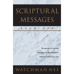 Scriptural Messages -- Book 1