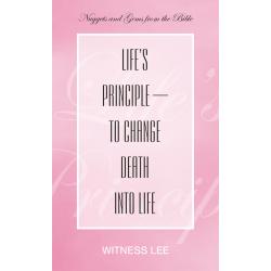 Life's Principle--to Change...