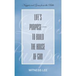 Life's Purpose--to Build...