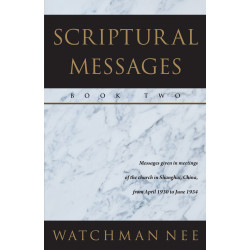 Scriptural Messages—Book Two