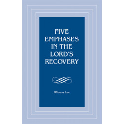 Five Emphases in the Lord's...