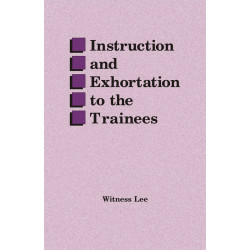 Instruction and Exhortation...