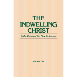 Indwelling Christ in the...