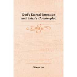 God's Eternal Intention and...