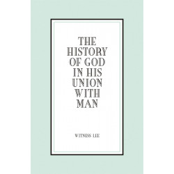 History of God in His Union...