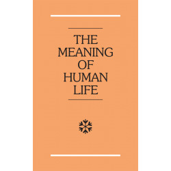 Meaning of Human Life, The