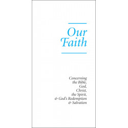 Our Faith (Tract) (10-pack)