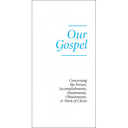 Our Gospel (Tract) (10-pack)