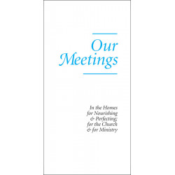 Our Meetings (Tract) (10-pack)