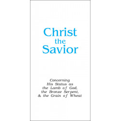 Christ the Savior (Tract)...