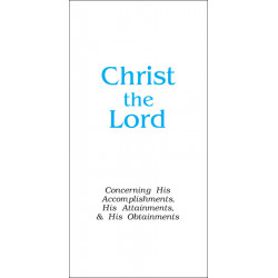Christ the Lord (Tract)...