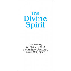 Divine Spirit, The (Tract)...