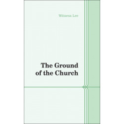 Ground of the Church, The