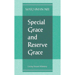Special Grace and Reserve...
