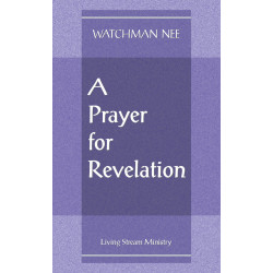 Prayer for Revelation, A