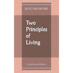 Two Principles of Living