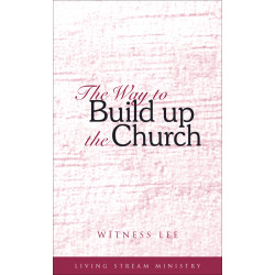 Way to Build Up the Church,...