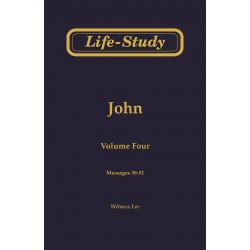 Life-Study of John, Vol. 4...
