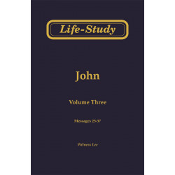 Life-Study of John, Vol. 3...