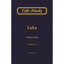 Life-Study of Luke, Vol. 1...