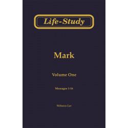 Life-Study of Mark, Vol. 1...