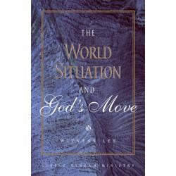 World Situation and God's...