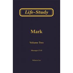 Life-Study of Mark, Vol. 2...