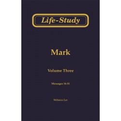 Life-Study of Mark, Vol. 3...