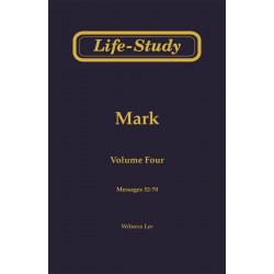 Life-Study of Mark, Vol. 4...