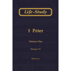 Life-Study of 1 Peter, Vol....