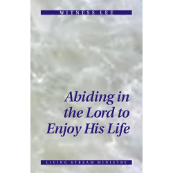 Abiding in the Lord to...