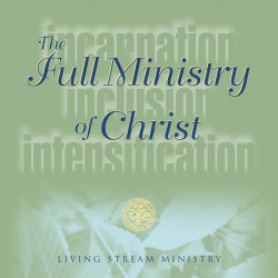 Full Ministry of Christ,...